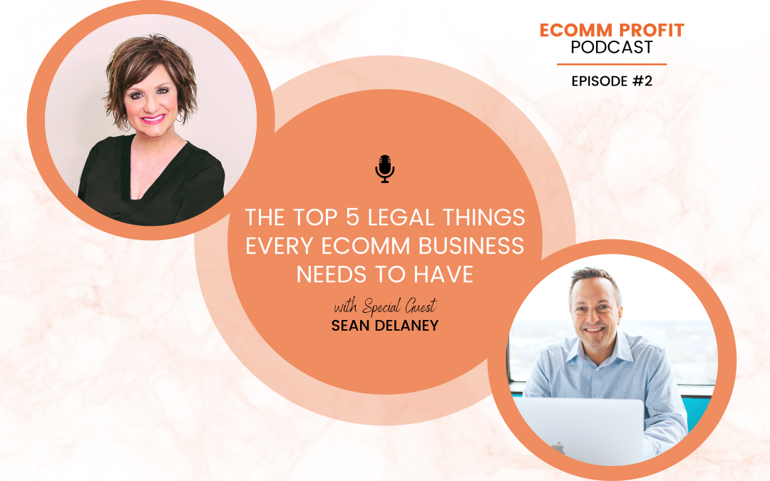 02. 5 Legal Tips for eComm Biz Owners