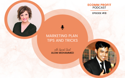 18. Marketing Plan Tips and Tricks with Alom Mohammed