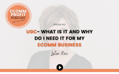 21. UGC- What is it and Why Do I Need It For My eComm Business