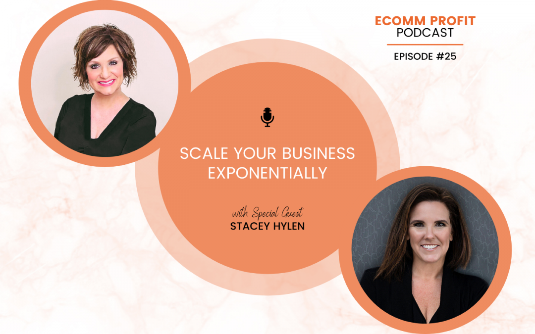 25. Scale Your Business Exponentially with Stacey Hylen