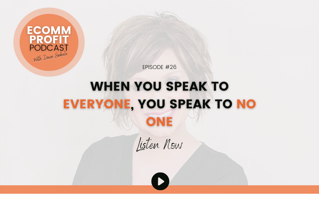 26. When You Speak to Everyone, You Speak to No One
